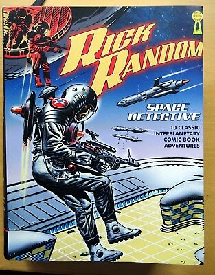 RICK RANDOM SPACE DETECTIVE 10 classic comic book adventures well produced book