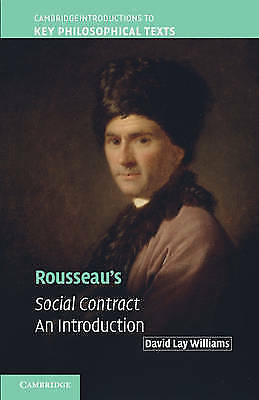 Rousseau's Social Contract: An Introduction,PB,David Lay Williams - NEW