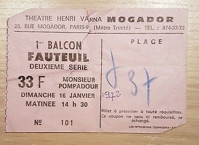 Ancien Ticket Theâtre Henri Varna Mogador Paris Monsieur Pompadour 16/01/1972