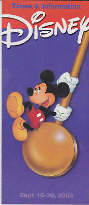 Original Disney General All Parks Times Guide and new Information 16-30 09 2003