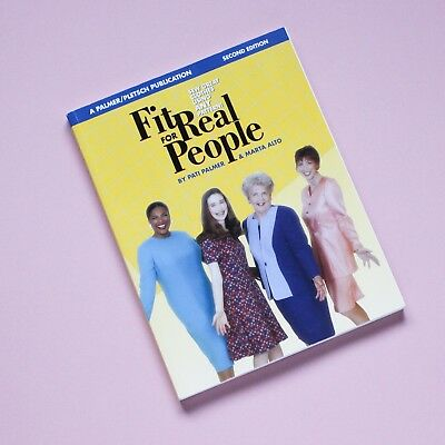 Fit For Real People, Sew Great Clothing Using Any Pattern Book Palmer & Alto
