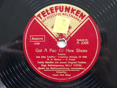 Teddy Stauffer: Got a Pair of new Shoes/Yours and mine (Telefunken A 2306)