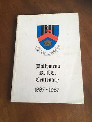 Ballymena rugby club centenary history  book 1887 to 1987