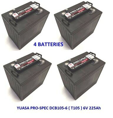 4 x YUASA PRO-SPEC DCB105-6.  T105  -  6V 225Ah Deep Cycle Batteries