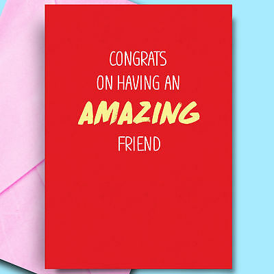 An Amazing Friend Funny Birthday Card For Mate Best Friend Bff