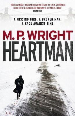 Heartman (J.T. Ellington Trilogy), M.P. Wright, New Book