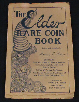 """Vintage 1913 """"The Elder Rare Coin Book"""" Buying Prices for USA, CA, UK Coins"""
