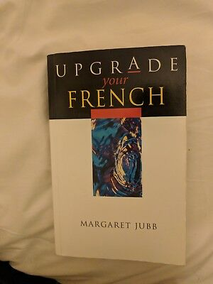 Upgrade Your French by Margaret Jubb (Paperback, 2002)