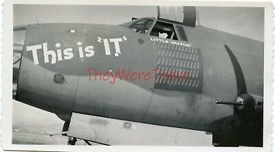 "WWII photo- Martin B-26 Marauder Bomber plane Nose Art  - THIS IS ""IT"""