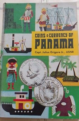 Coins & Currency Of Panama By Capt Julius Grigore Jr Great Reference Guide
