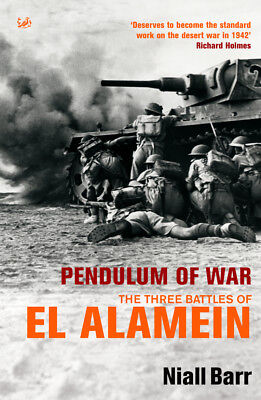 Niall Barr - Pendulum Of War: Three Battles at El Alamein (Paperback)