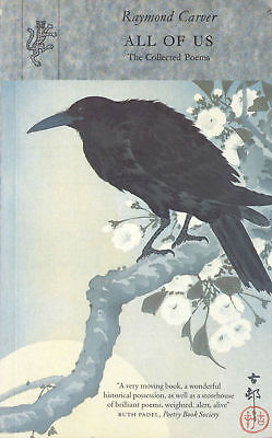 Raymond Carver - All Of Us: The Collected Poems (Paperback) 9781860463648