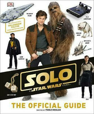 Solo: a Star Wars Story the Official Guide by Pablo Hidalgo (English) Hardcover