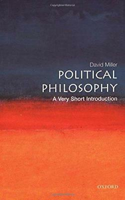 Political Philosophy: A Very Short Introduction (Very Short Introductions), Davi
