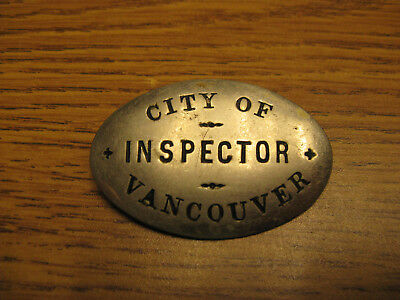 City of Vancouver INSPECTOR British Columbia Canada OBSOLETE Vintage Badge