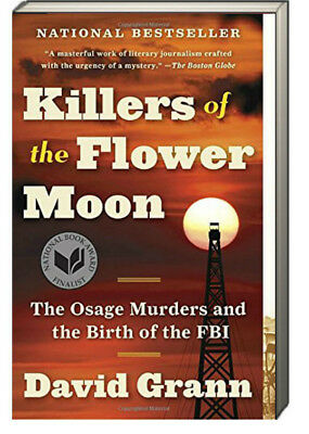 Killers of the Flower Moon Osage Murders and Birth FBI by David Grann paperback