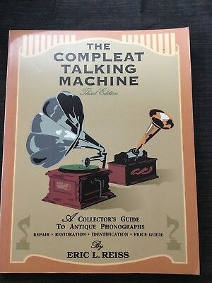 The compleat talking machine third edition Eric L. Reiss