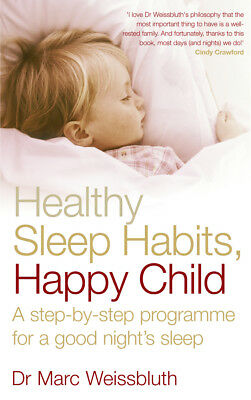 Marc Weissbluth - Healthy Sleep Habits, Happy Child (Paperback) 9780091902551