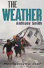 Weather, The - Smith,anthony