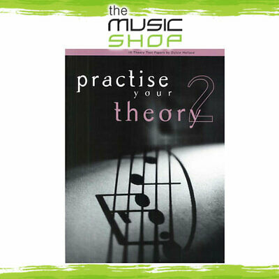 Practise Your Theory Grade 2 - For AMEB Theory Exams - Music Book