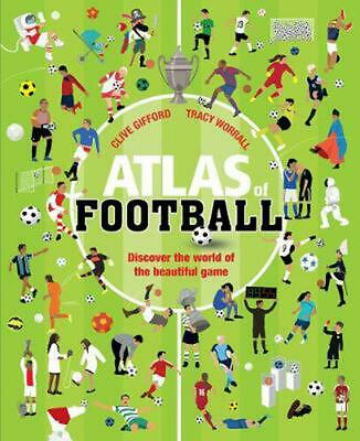 Atlas of Football by Clive Gifford Paperback Book Free Shipping!