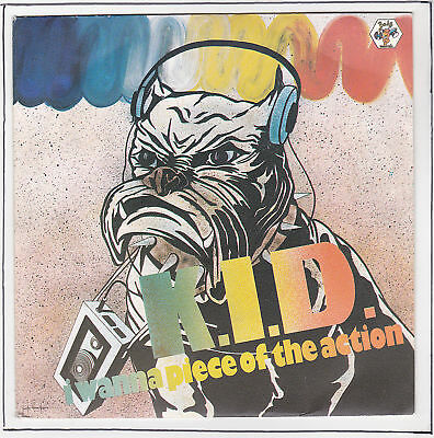 K.I.D. Vinyle 45T 7 SP I WANNA PIECE OF THE ACTION RARE