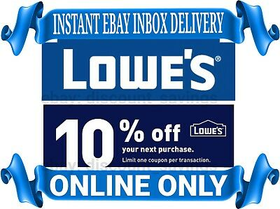 1 Lowes 10% OFF Discount Promo Code ONLINE ONLY *INSTANT DELIVERY* GOOD TO 6/30