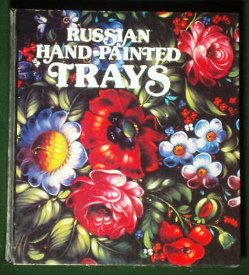 BOOK Russian Hand-Painted Trays decorative folk art floral painting design old