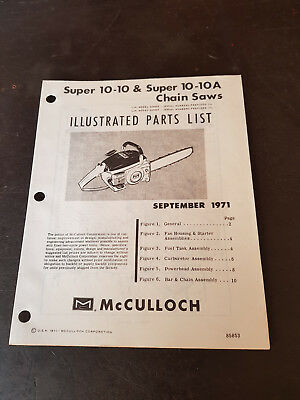 McCulloch Super 10-10 & 10A Chainsaw Illustrated Parts List 1971