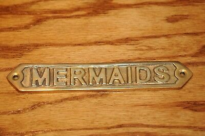 "Brass Nautical Sign Mermaids Maritime Plaque Signs (1) Measures : 5-1/2"" by 1"".."