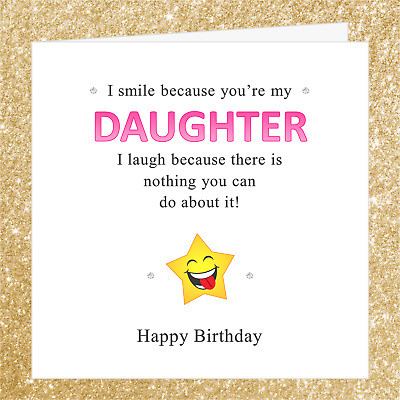 Funny Joke Card 002KO Happy Birthday Daughter Decorated With Diamantes