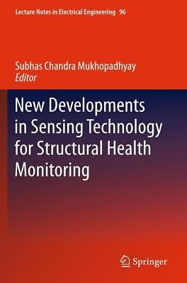 New Developments in Sensing Technology for Structural Health Monitoring  Lectu..
