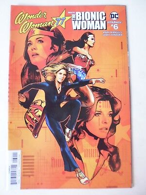 Wonder Woman '77 Meets The Bionic Woman. Issue # 6. First Printing - Dynamite/dc