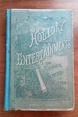 Antique School book - Holiday Entertainments containing Short Dramas 1889