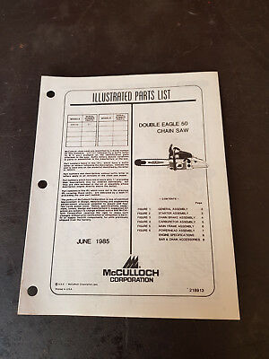 McCulloch Double Eagle 50 Chainsaw Illustrated Parts List 1985