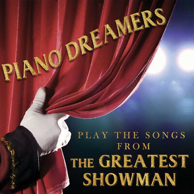 Piano Dreamers - Songs From Greatest Showman (CD Used Like New)