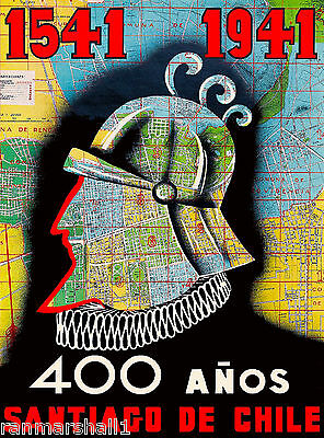 Santiago Chile 400 Anos Years South America Vintage Travel Advertisement Poster