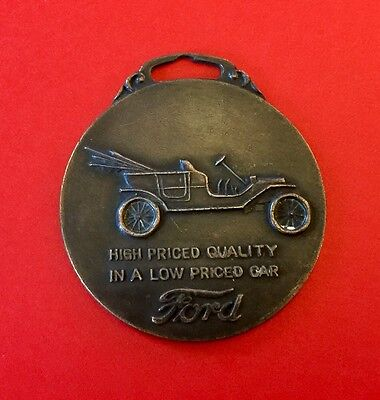 Rare Early Ford Advertising Watch Fob High Priced Quality In A Low Priced Car