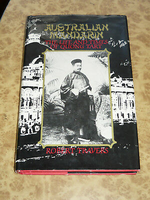 Australian Mandarin ~ The Life & Times of Quong Tart COLONIAL Sydney NSW