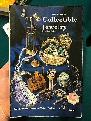 100 Years of Collectible Jewelry by Lillian Baker