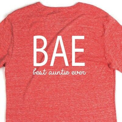 9bcc8aa8664f3 BAE Best Aunt Ever T Shirt Tee Sister Nephew Niece Fun Uncle Funny Family  Auntie