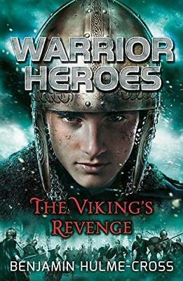 Warrior Heroes: The Viking's Revenge, Very Good Condition Book, Hulme-Cross, Ben