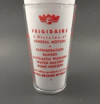 Frigidaire Appliances Advertising Measuring Glass General Motors