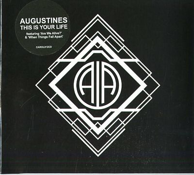 AUGUSTINES - This Is Your Life