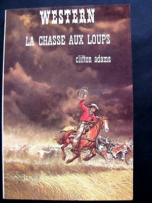 Western N°122 Collection Le Masque / La Chasse Aux Loups / Clifton Adams
