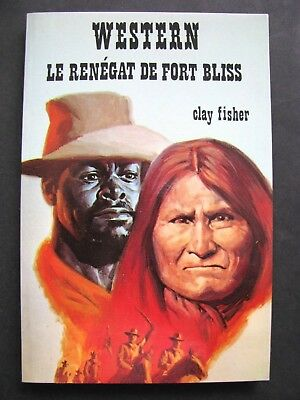Western N°205 Collection Le Masque / Le Renégat de Fort Bliss / Clay Fisher