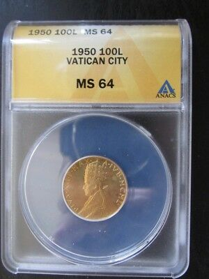 1950 Vatican City Gold 100 Lire graded MS64 by ANACS