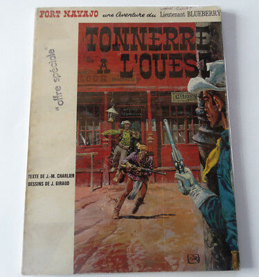BLUEBERRY Tonnerre à l Ouest 1966 Giraud Charlier EO TBE