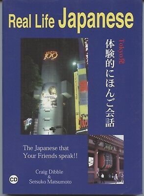Real Life Japanese - The Japanese that your friends speak !! with CD