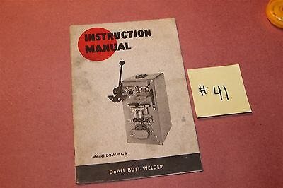 DoAll Butt Welder DBW #1A Do All Original Operation & Maintenance Manual Lot #41